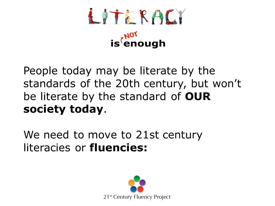 from literacy to fluency st century fluencies that is  what s next