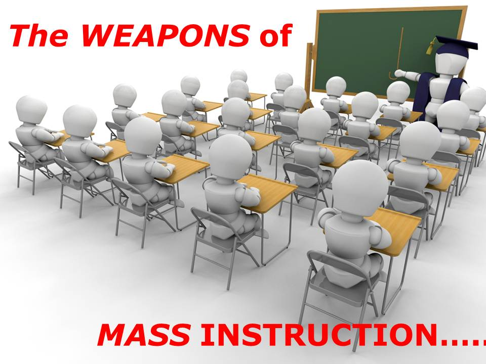 weapons of mass instruction Our only rule of faith and practice is god's word its authority knows no equal  may this article encourage you as to its sufficiency and.
