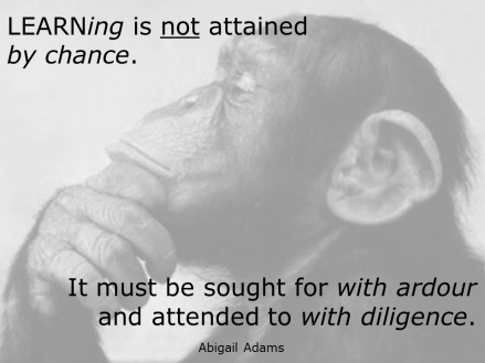 LEARNing Monkey (Abigail Adams quote TG ver)