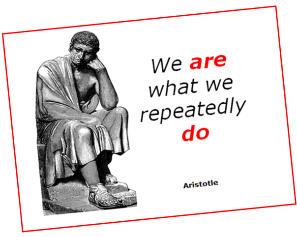 Aristotle QUOTATION (we are what we do)