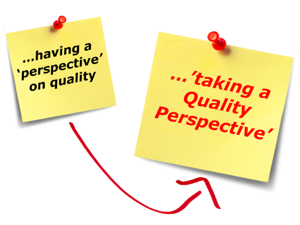 Quality Perspective (having vs taking)