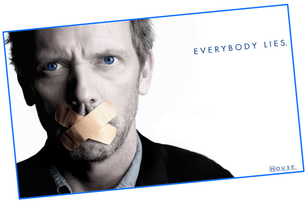 Everybody lies (House poster)