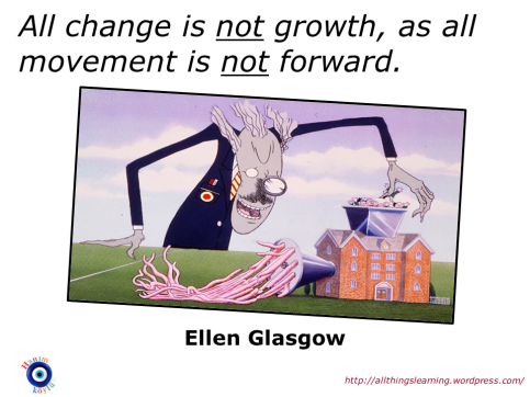 Change (Ellen Glasgow quote)