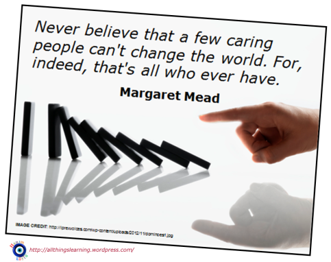 Change (Margaret Mead quote) Ver 02