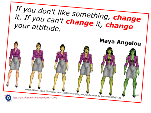 Change (Maya Angelou quote) Ver 03