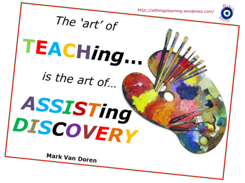 The ART of TEACHing (van Doren quote) Ver 02