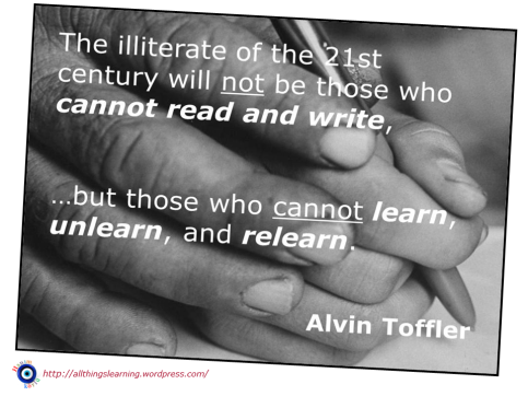 UNlearn and RElearn (Toffler quote) Ver 02