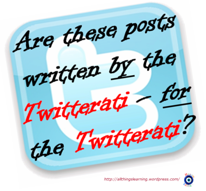 Twitter Blog Post 11 (Twitterati mutual masterbation)