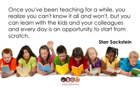 Teacher Learning (Sackstein quote)